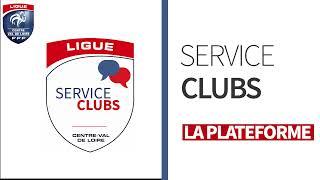 Présentation de la plateforme Service Clubs