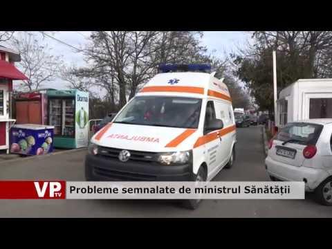 Probleme semnalate de ministrul Sănătății
