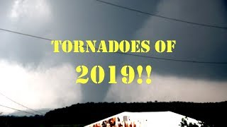 TORNADOES OF 2019!!