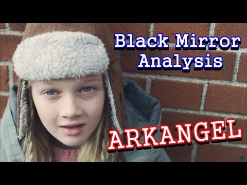 Black Mirror Analysis: Arkangel