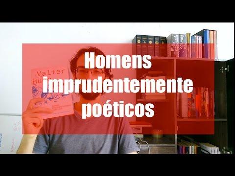 Resenha - Homens Imprudentemente poéticos
