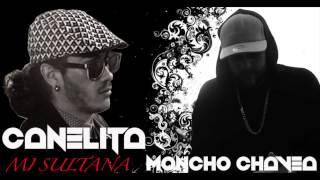 CANELITA - MONCHO CHAVEA - MI SULTANA - TEMAZO 2017 - REMIX FLAMENCO SALSERO