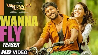 I Wanna Fly Video Teaser    Krishnarjuna Yudham Songs    Nani  Hiphop Tamizha    Telugu Video Songs