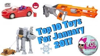Top 10 Toys in January 2017
