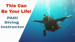 PADI Dive Instructor IDC in Thailand -  This Can Be Your Life!