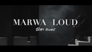 Marwa Loud   Bah Ouais (Clip Officiel)