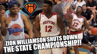Zion Williamson's LAST HIGH SCHOOL GAME Ends with a DUNK SHOW!! | 3Peat State Champs