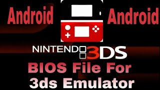 3ds emulator with bios for android apk