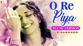 Flute Version: O Re Piya | Aaja Nachle | Salim-Sulaiman