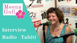 Tahiti radio Hiti FM - Interview de Meena Goll : son parcours et Access Bars