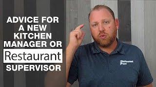 Advice for New Kitchen Manager or Restaurant Supervisor