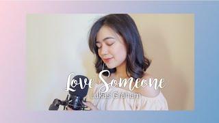 Love Someone By Lukas Graham COVER | Leslie Ordinario