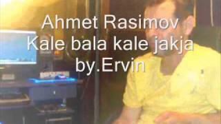 Ahmet Rasimov-Kale bala kale jakja.wmv
