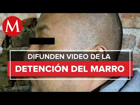Difunden video de El Marro, tras detención en Guanajuato