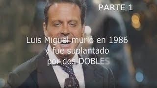 Luis Miguel murió en 1986 y fue suplantado por 2 dobles - Parte 1