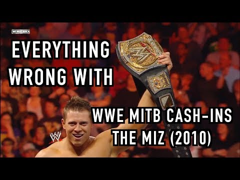 Episode #292: Everything Wrong With WWE MITB Cash Ins: THE MIZ (2010)