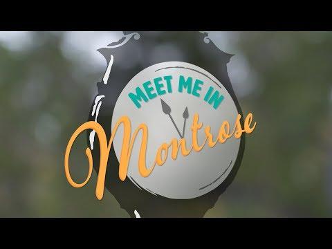 Meet Me In Montrose