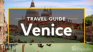 Venice Vacation Travel Guide