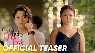 Official Teaser | 'Can't Help Falling In Love' | Daniel Padilla and Kathryn Bernardo