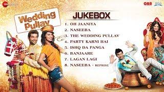 Wedding Pullav Audio Jukebox -  Anushka Ranjan, Karan Grover, & Sonalli Sehgall, Diganth Manchale