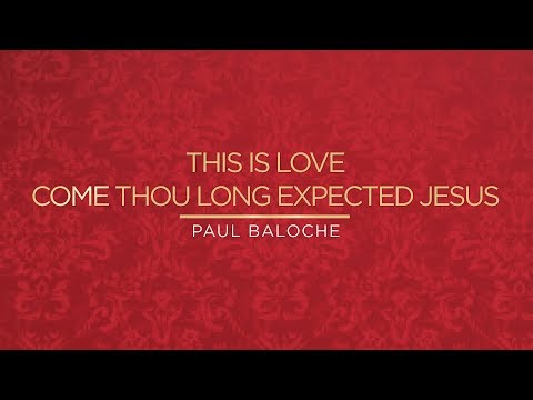 Come Thou Long Expected Jesus Christmas Songs 2014 Day 6