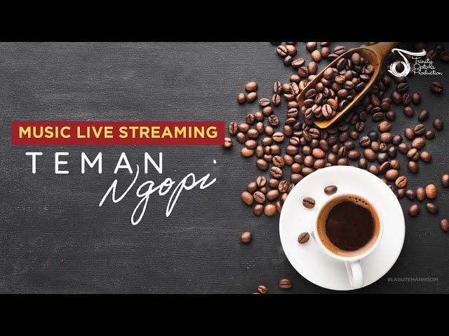 TOP LIVE | Playlist Teman Ngopi Trinity Optima Production