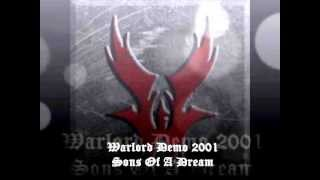 Sons of a Dream (WARLORD 2001 Demo)