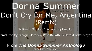 "Donna Summer - Don't Cry for Me Argentina (Remix) LYRICS HQ ""The Donna Summer Anthology"" 1993"
