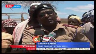 KTN Prime: Barren Lands, Tana River hit by dry spell, 19/10/2016
