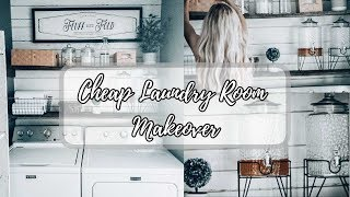 FARMHOUSE STYLE LAUNDRY ROOM| CHEAP MAKEOVER| SMALL LAUNDRY SPACE
