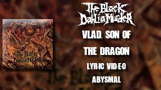 【Melodic Death Metal】 The Black Dahlia Murder - Vlad, Son of the Dragon (HD Lyric Video)