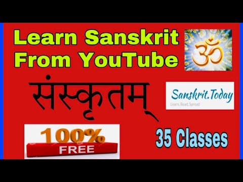 Learn Sanskrit From YouTube   35 Free Classes   Sanskrit for beginners  