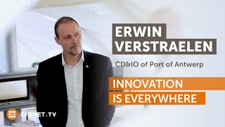 Erwin Verstraelen – Port of Antwerp – Innovation is Everywhere