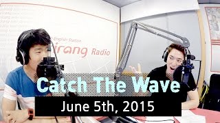 CatchTheWave/June5th,2015