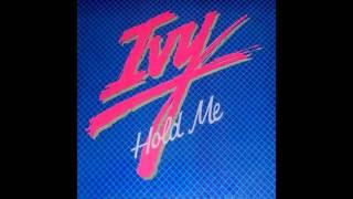 Ivy - Until you love me