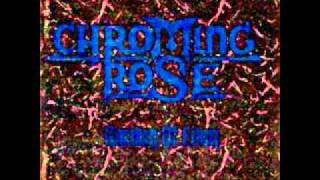 """Chroming Rose """"Music is the gate"""" (with lyrics)"""