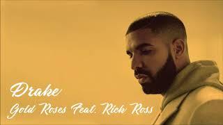 Drake - Gold Roses [Feat. Rick Ross] ᴴᴰ