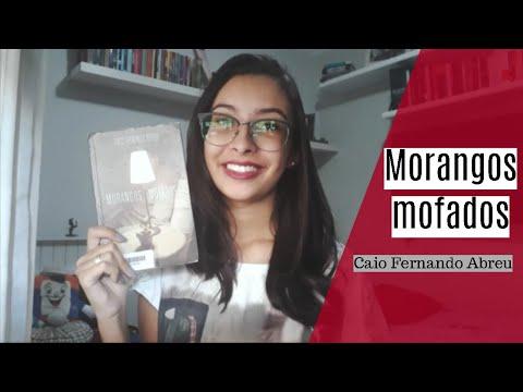 Morangos Mofados (Caio Fernando Abreu)   Isabella Candido