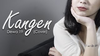 Kangen - Dewa 19 (Cover By Ashilla)