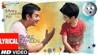 Lyrical : Taare Zameen Par (Title Song) | Aamir Khan
