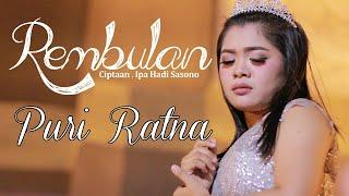 PURI RATNA   REMBULAN ( Official Video )
