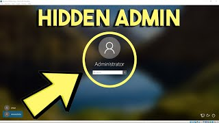 HIDDEN Administrator Account Windows 10 - UNCOVER It In 3 Easy Ways