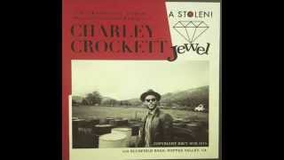 "CHARLEY CROCKETT - ""TRINITY RIVER"""