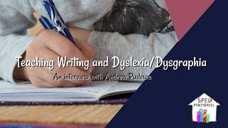 Teaching Writing For Students With Dyslexia And Dysgraphia