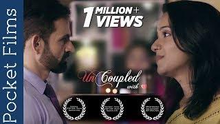 Hindi Short Film - Uncoupled - An extraordinary relationship - Ft.Vinita Mahesh, Devesh Siwal