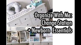 Organize With Me | Baby Change Station + Newborn Essentials