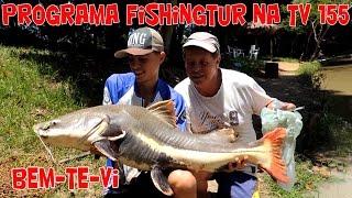 Programa Fishingtur na TV 155 - Pesqueiro Bem-te-vi