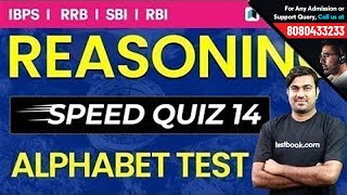 Reasoning Speed Quiz 14 Live | Alphabet Test with Shyam Sir for IBPS, RRB, RBI, NIACL