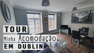 TOUR Pela Minha Acomodação Fixa Em Dublin •  Um Apartamento No Centro De Dublin  | Fer Rebello