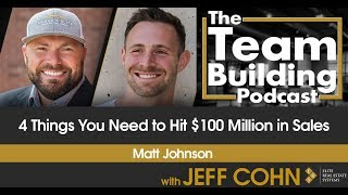 4 Things You Need to Hit $100 Million in Sales
